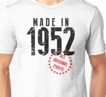Made In 1952, All Original Parts Unisex T-Shirt