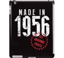 Made In 1956, All Original Parts iPad Case/Skin