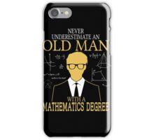 Never Understimate - Mathematics T-shirts iPhone Case/Skin