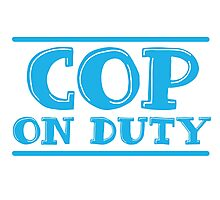 COP on duty Photographic Print