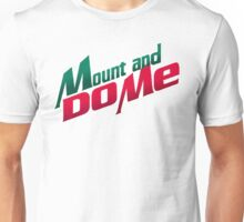 Mount and Dew Me - Mountain Dew Pun Unisex T-Shirt