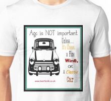Age doesn't matter Unisex T-Shirt