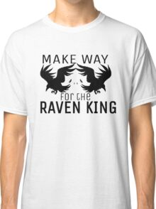 Make way for the Raven King Classic T-Shirt
