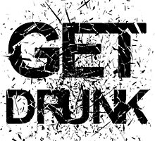 Get Drunk by papabuju