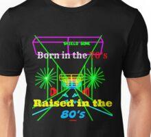 Raised in the 80's Unisex T-Shirt