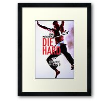 DIE HARD 21 Framed Print
