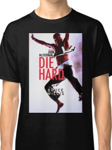 DIE HARD 21 Classic T-Shirt