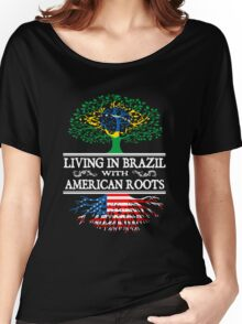 American - Living In Brazil With American Roots T-shirts Women's Relaxed Fit T-Shirt