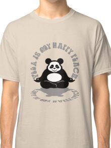 Yoga is my Happy Place. Classic T-Shirt