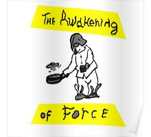 The Awakening Of Force Poster