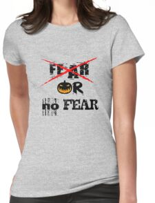 HALLOWEEN tee shirts, no fear Womens Fitted T-Shirt