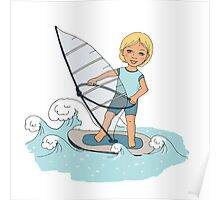 Smiling child rides on waves a board for windsurfing Poster