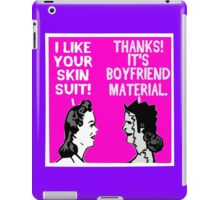 Dark Humor-- Boyfriend Material iPad Case/Skin