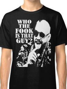 who the fook Classic T-Shirt