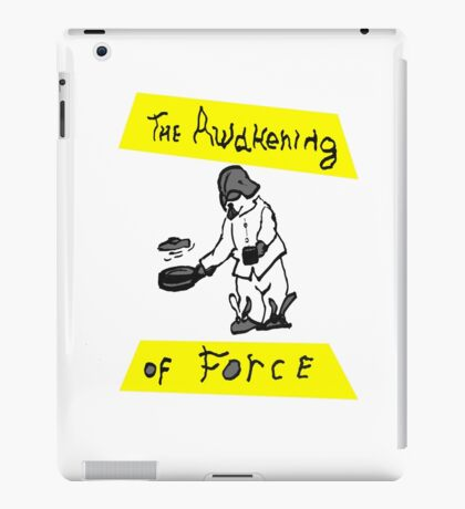The Awakening Of Force iPad Case/Skin