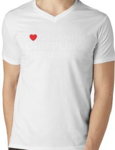 I love girls with crippling depression Mens V-Neck T-Shirt