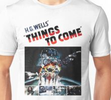 Things to Come T shirt! Unisex T-Shirt