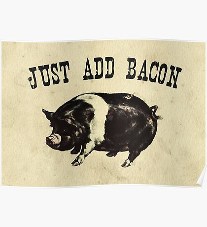 Just Add Bacon Pig Poster