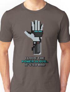 I love the Power Glove Unisex T-Shirt