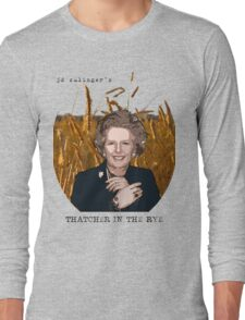 JD Salinger's Thatcher in the Rye Long Sleeve T-Shirt