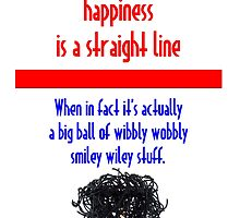 Happiness is not A Straight Line by AFLPaddy