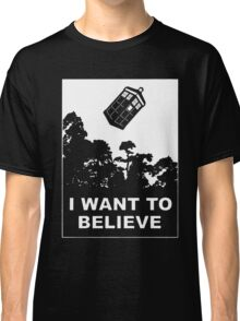 I Want To Believe In Tardis Classic T-Shirt