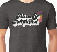 Alive & Amplified Unisex T-Shirt