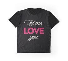 Justin Bieber - Let me love you Graphic T-Shirt