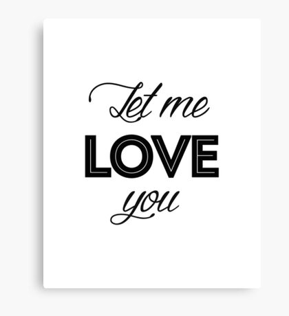 Justin Bieber - Let me love you Canvas Print