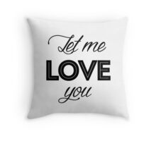 Justin Bieber - Let me love you Throw Pillow