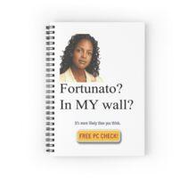 fortunado? in my wall? Spiral Notebook
