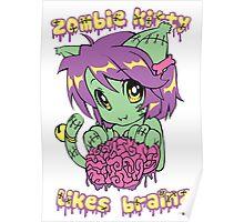 Zombie Kitty Likes Brainz Cute Kawaii Poster