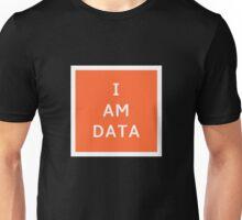 I AM DATA Unisex T-Shirt