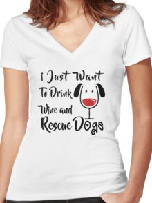 Drink Wine and Rescue Dogs Women's Fitted V-Neck T-Shirt