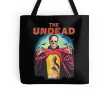 The Undead Shirt! Tote Bag