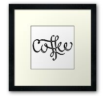 Coffee Lettering Framed Print