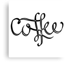 Coffee Lettering Canvas Print