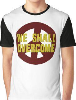 we shall overcome hippie hippies jimi hendrix bob dylan jim morrison joan baez janis joplin song lyrics peace sign love t-shirts Graphic T-Shirt