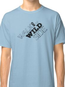lou reed velvet underground walk on the wild side lyrics song rock n roll guitarist guitar t shirts Classic T-Shirt