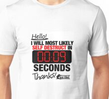 Self Destruct in 9, 8, 7... Unisex T-Shirt