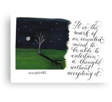 An educated mind Inspirational Aristotle quote Canvas Print