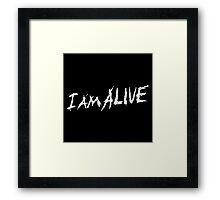 I am alive Framed Print