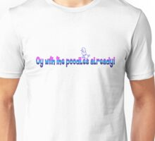 Oy and poodle are the funniest words! Unisex T-Shirt