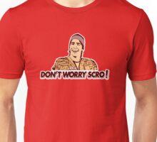 DON'T WORRY SCRO!  Dr. Lexus Fan IDIOCRACY DOCTOR Unisex T-Shirt