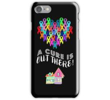 A Cure Is Out There iPhone Case/Skin