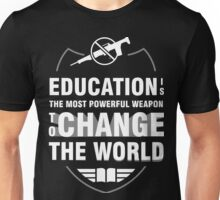 Education Most Powerful Weapon Unisex T-Shirt