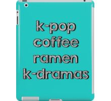 K-pop, Coffee, Ramen - Korean Dramas iPad Case/Skin
