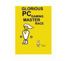 Glorious PC gaming master race Art Print