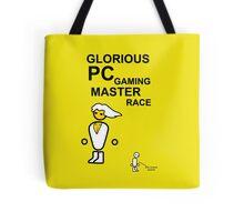 Glorious PC gaming master race Tote Bag