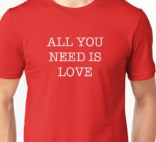 All You Need Is Love - The Beatles Unisex T-Shirt